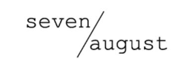 Seven august